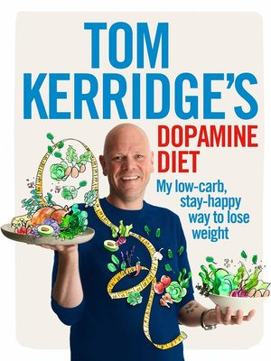 cover image of Tom Kerridge's Dopamine Diet