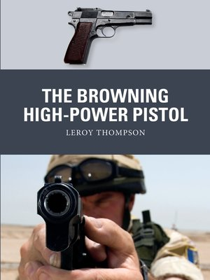 cover image of The Browning High-Power Pistol
