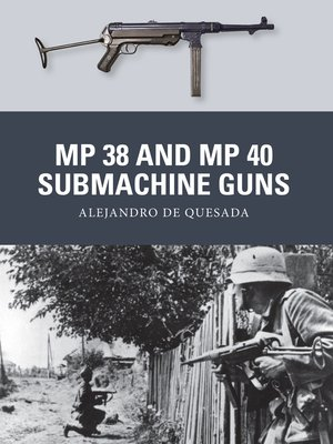 cover image of MP 38 and MP 40 Submachine Guns