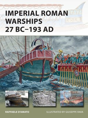 cover image of Imperial Roman Warships 27 BC–193 AD