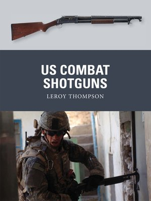 cover image of US Combat Shotguns