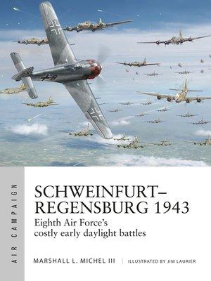 cover image of Schweinfurt–Regensburg 1943