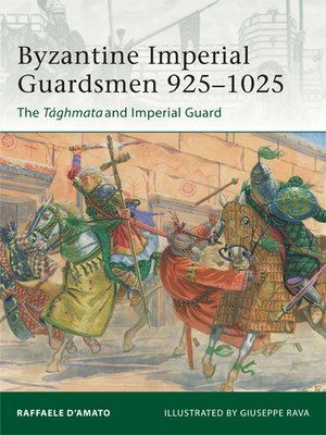 cover image of Byzantine Imperial Guardsmen 925-1025