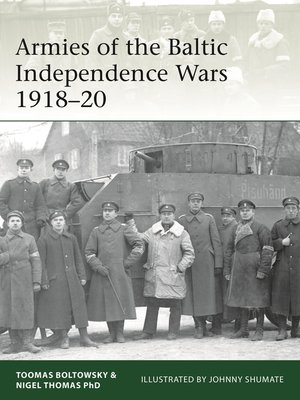 cover image of Armies of the Baltic Independence Wars 1918–20