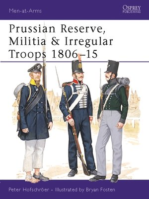 cover image of Prussian Reserve, Militia & Irregular Troops 1806–15