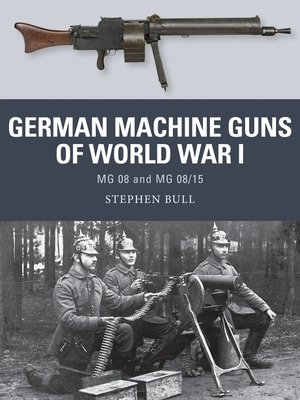 cover image of German Machine Guns of World War I