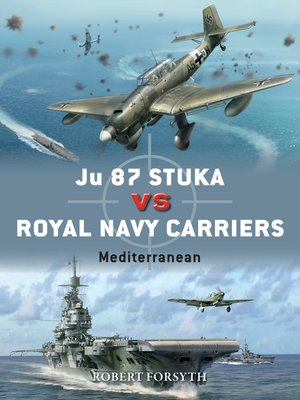 cover image of Ju 87 Stuka vs Royal Navy Carriers