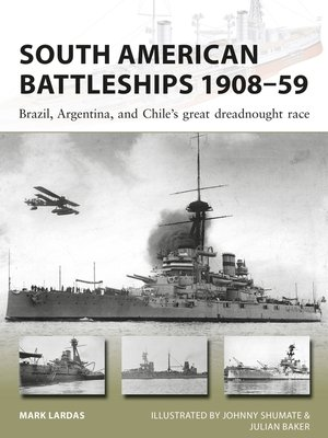 cover image of South American Battleships 1908–59