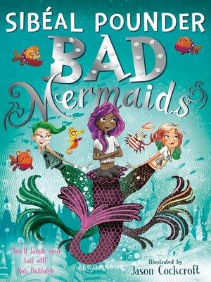cover image of Bad Mermaids