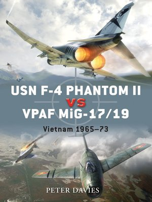 cover image of USN F-4 Phantom II vs VPAF MiG-17/19