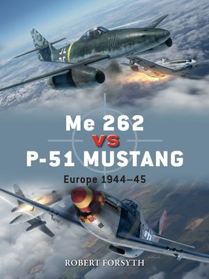 cover image of Me 262 vs P-51 Mustang