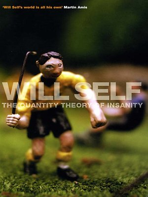cover image of The Quantity Theory of Insanity