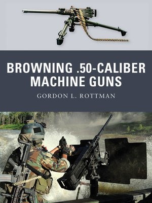cover image of Browning .50-caliber Machine Guns