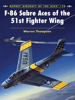 cover image of F-86 Sabre Aces of the 51st Fighter Wing