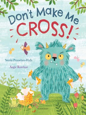 cover image of Don't Make Me Cross!