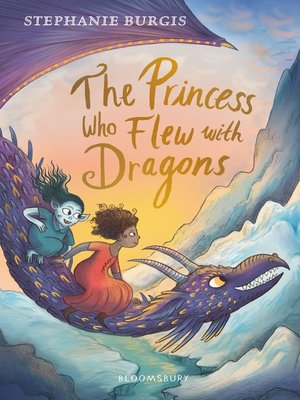 cover image of The Princess Who Flew with Dragons