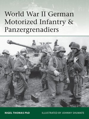 cover image of World War II German Motorized Infantry & Panzergrenadiers