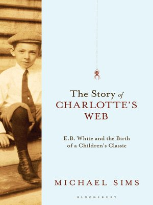 cover image of The Story of Charlotte's Web
