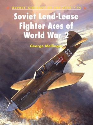 cover image of Soviet Lend-Lease Fighter Aces of World War 2