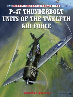 cover image of P-47 Thunderbolt Units of the Twelfth Air Force
