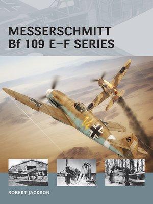 cover image of Messerschmitt Bf 109 E–F series
