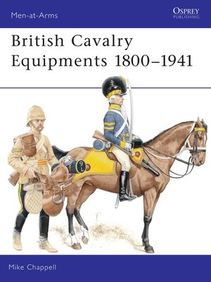 cover image of British Cavalry Equipments 1800–1941