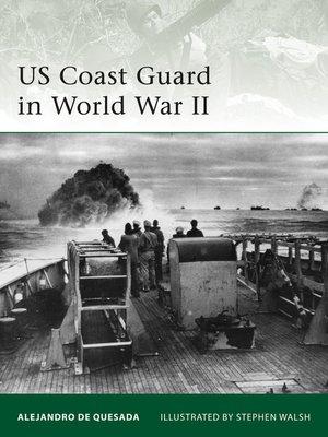 cover image of US Coast Guard in World War II