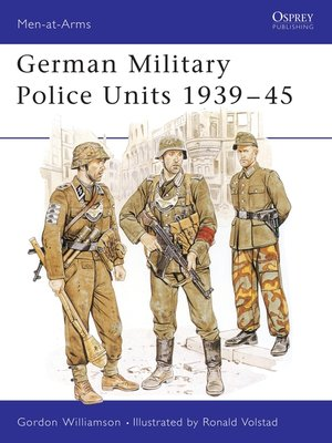 cover image of German Military Police Units 1939–45