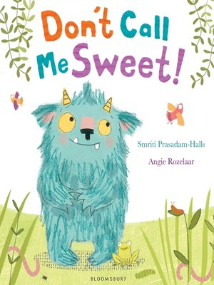 cover image of Don't Call Me Sweet!