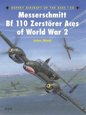 cover image of Messerschmitt Bf 110 Zerstörer Aces of World War 2
