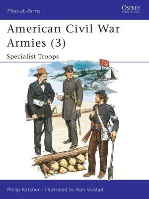 cover image of American Civil War Armies (3)