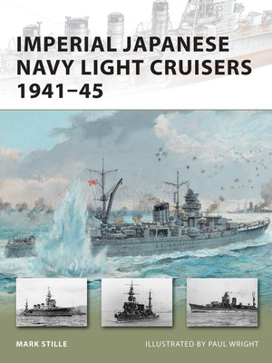 cover image of Imperial Japanese Navy Light Cruisers 1941-45