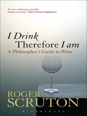 cover image of I Drink Therefore I Am