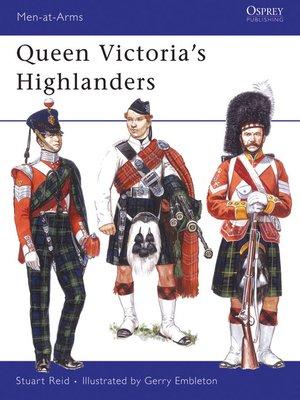 cover image of Queen Victoria's Highlanders