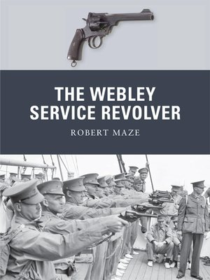 cover image of The Webley Service Revolver
