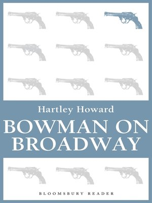 cover image of Bowman on Broadway