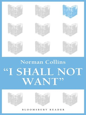 cover image of 'I Shall Not Want'