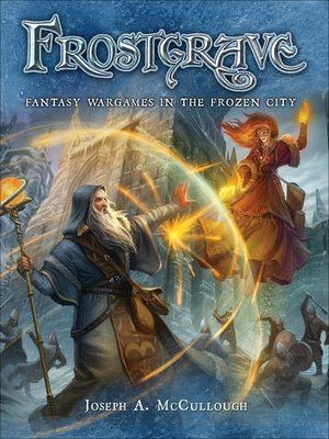 cover image of Fantasy Wargames in the Frozen City