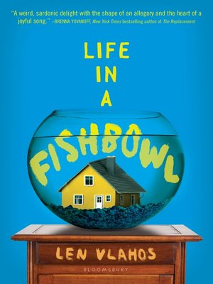 cover image of Life in a Fishbowl