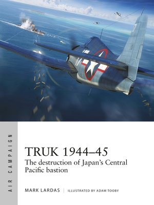 cover image of Truk 1944–45