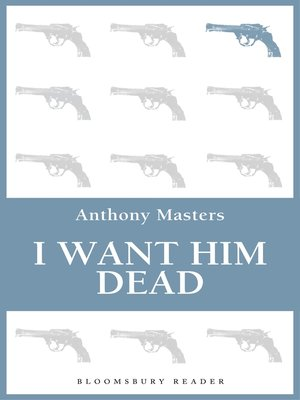 cover image of I Want Him Dead