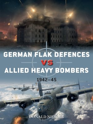 cover image of German Flak Defences vs Allied Heavy Bombers
