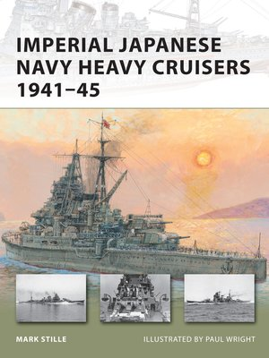 cover image of Imperial Japanese Navy Heavy Cruisers 1941–45