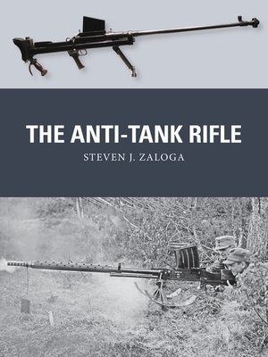 cover image of The Anti-Tank Rifle