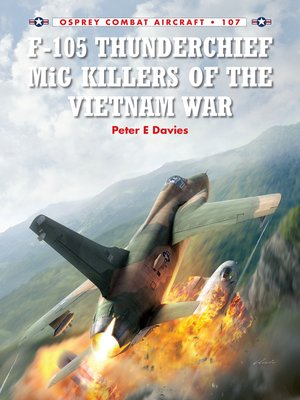 cover image of F-105 Thunderchief MiG Killers of the Vietnam War