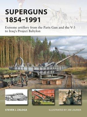 cover image of Superguns 1854–1991