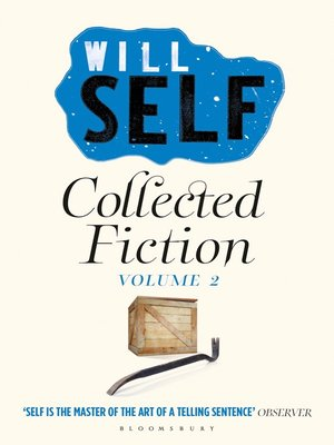 cover image of Will Self's Collected Fiction