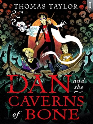 cover image of Dan and the Caverns of Bone