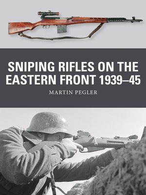 cover image of Sniping Rifles on the Eastern Front 1939–45