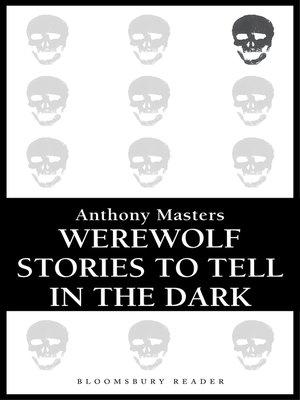 cover image of Werewolf Stories to Tell in the Dark
